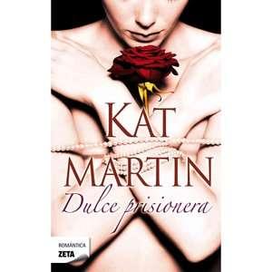 Dulce Prisionera, Martin, Kat Libros en Espanol