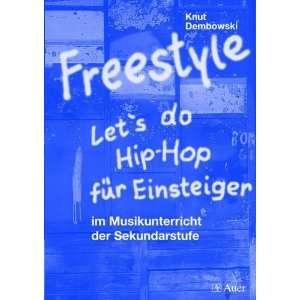 Freestyle   Lets do Hip Hop (9783403041450) Knut