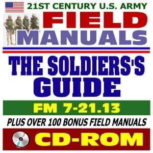 21st Century U.S. Army Field Manuals The Soldier s Guide, FM 7 21.13