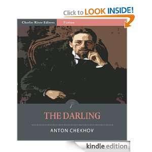 The Darling (Illustrated) Anton Chekhov, Charles River Editors
