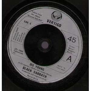 DIE YOUNG 7 INCH (7 VINYL 45) UK VERTIGO 1980 BLACK SABBATH Music