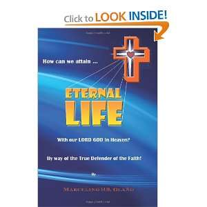 How Can We Attain ETERNAL LIFE With Our LORD GOD In Heaven