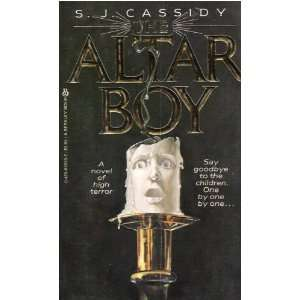 Altar Boy (9780425055335): S. J. Cassiday: Books