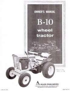 B10 B 10 Wheel Tractor Operators OWNERS MANUAL 50001 and UP