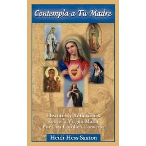 Spanish Edition) (9780980048360) Heidi Saxton, Martha Moscoso Books