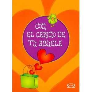 Con el carino de tu abuela/ With Your Grandmothers Love (Spanish