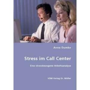 Eine stressbezogene Arbeitsanalyse  Anna Dumke Bücher
