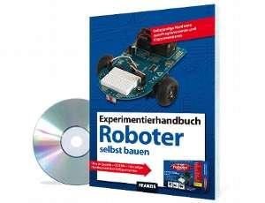Roboter selbst bauen 192 seitiges Handbuch mit über 50 Experimenten