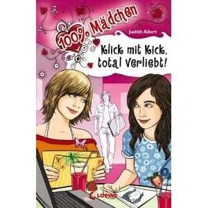!: 100% Mädchen: .de: Judith Allert, Heidi Kull: Bücher