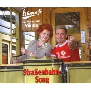 Strassenbahn Song Marie Luise Libero5 Feat. Nikuta  Musik