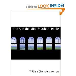 Idiot & Other People (9780554196541) William Chambers Morrow Books