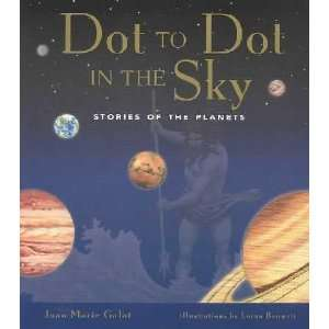 Dot to Dot in the Sky: Joan Marie/ Bennett, Lorna (ILT) Galat: Books