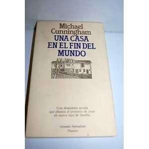 del Mundo (Spanish Edition) (9789507421105) Michael Cunningham Books