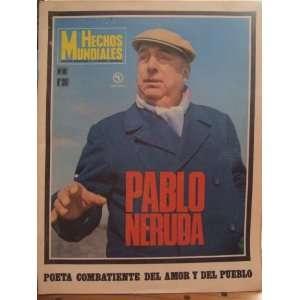 Pablo Neruda: Poeta Combatiente del Amor y del Pueblo, 5:60 Noviembre
