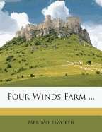 Four Winds Farm  by Mrs. Molesworh   New, Rare & Used Books Online