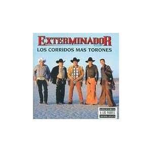 Los Corridos Mas Torones Exterminador Music