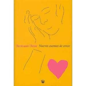 Nuevos Cuentos de Amor (Spanish Edition) (9788479017705