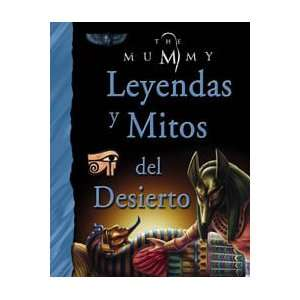 Leyendas y mitos del desierto / Legends and Myths of the