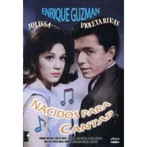 Nacidos Para Cantar: Enrique Guzman, Julissa, Juan Ramon