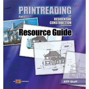 Printreading for Residential Construction Resource Guide