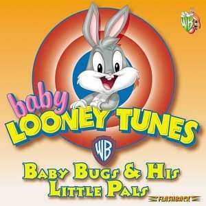 Looney Tunes Baby Bugs & His Little Pals Baby Looney Tunes Music