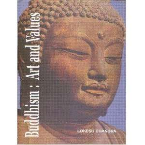 Buddhism: Art and Values: a Collection of Research Papers