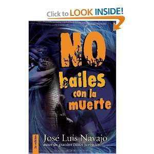No bailes con la muerte (Spanish Edition) (9788492726813