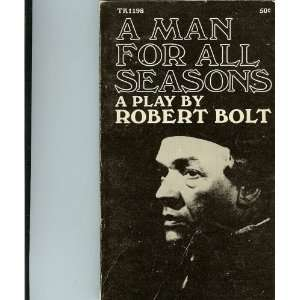 A Man for All Seasons   a play Robert Bolt Books