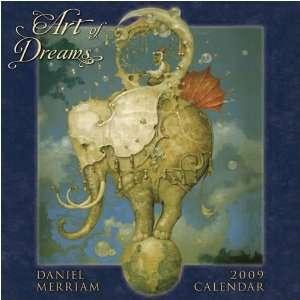 Art of Dreams   Daniel Merriam 2009 Wall Calendar Office
