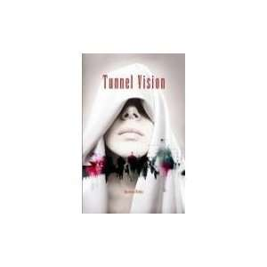 Tunnel Vision (9788186939376) Shandana Minhas Books