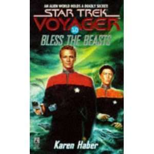 Bless the Beasts (Star Trek Voyager, No 10) [Mass Market