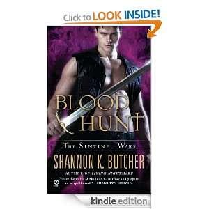 Blood Hunt The Sentinel Wars Shannon K. Butcher  Kindle