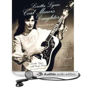 Loretta Lynn Coal Miners Daughter (Audible Audio Edition