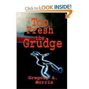 Too Fresh the Grudge (Jake Stewart Novels) (9780595129102