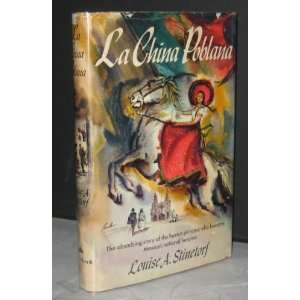 La China Poblana: Louise A. Stinetorf: Books