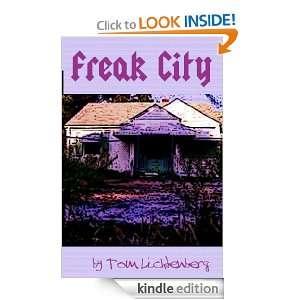 Freak City (Dragon City (Book Two of Four)): Tom Lichtenberg: