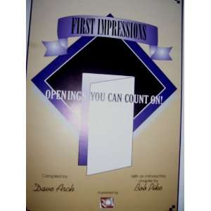 Lasting Impressions Closings You Can Count On!/ First Impressions
