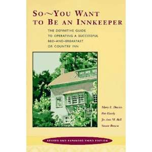 So    You Want to be an Innkeeper The Definitive Guide to