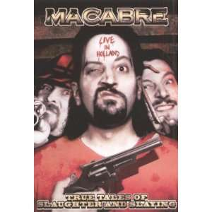 in Holland   True Tales of Slaughter and Slaying Macabre Movies & TV
