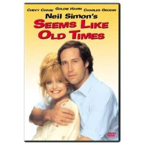 Seems Like Old Times Chevy Chase, Goldie Hawn, Charles