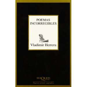 Poemas Incorregibles (Novel La Historica) (Spanish Edition
