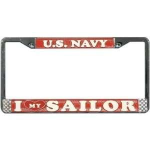 I Love My Sailor Chrome License Plate Tag Frame