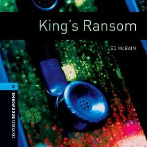 Kings Ransom: 1800 Headwords (Oxford Bookworms ELT