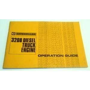 Caterpillar 3208 Diesel Truck Engine Operation Guide Caterpillar