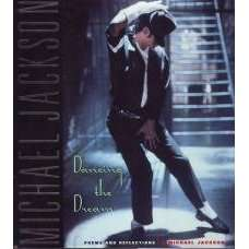 Dancing the Dream Poems and Reflections by Michael Jackson 1992