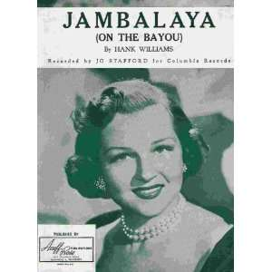 (on the Bayou)   song featured by Jo Stafford Hank Williams Books