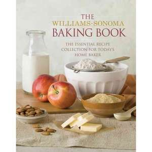 Recipes for Todays Home Baker, Williams Sonoma Cooking, Food & Wine