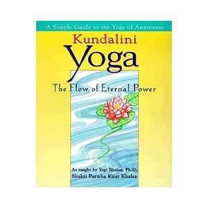 Kundalini Yoga, Shakti Parwha Kaur Khalsa: Health, Mind