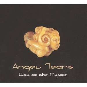 Way of the Mystic Angel Tears Music